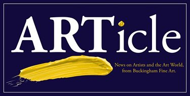 ARTicle - News on Artists and the Art World from Buckingham Fine Art