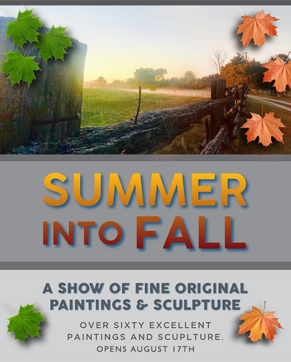 Summer into Fall Show - August 17th